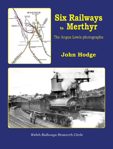 Six Railways to Merthyr