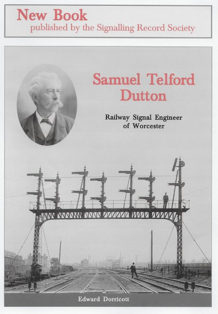 Samuel Telford Dutton Railway Signal Engineer of Worcester